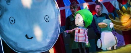 Sarah and Duck's Big Top Birthday (Polka Theatre, Wimbledon)