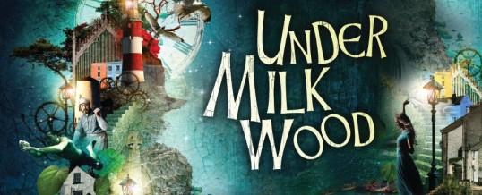 Under Milk Wood (Theatre Royal, Brighton, until Saturday, July 5th)